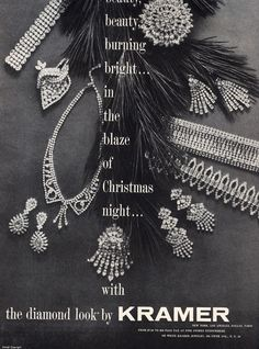 Vintage Kramer jewelry ad for elegantly beautiful diamond look pieces (1956). #1950s #vintage #jewelry #ads