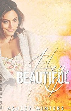 """""""Hey, Beautiful - Chapter 1"""" by TaintedRain - """"Cassidy Williams has always dreamed of having her first kiss the day she gets married.  That dream i…"""" This story is BEAUTIFUL!"""