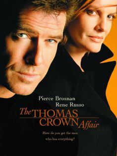 The Thomas Crown Affair ... Pierce Brosnan (Thomas Crown) & Renee Russo (Catherine Banning).  A love story comfortably embedded in the high-glitz world of precious art, it targets the audience with a smooth vibe, eloquent character development, and only enough action to spice the story, rather than dominate it.