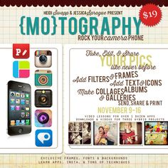 {Mo}tography: Rock Your Camera Phone with jessica sprague & heidi swapp