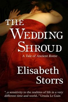 The Wedding Shroud - A Tale of Ancient Rome 'a sensitivity to the realities of…