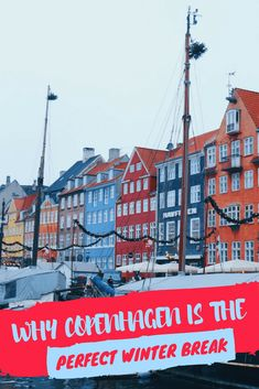 Why Copenhagen is the Perfect Place for a Winter Break - The Little Backpacker