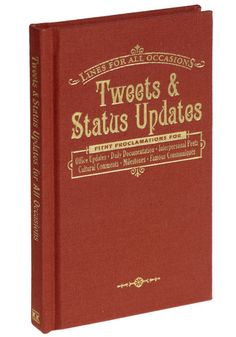 Tweets and Status Updates for All Occasions <3