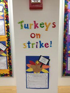 First Grade Smiles: Turkeys on Strike!