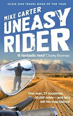 Buy Uneasy Rider: Travels Through a Mid-life Crisis by Mike Carter at Mighty Ape NZ. A broken heart and a moment of drunken bravado inspires middle-aged, and typically rather cautious, journalist Mike Carter to take off on a life-chang.