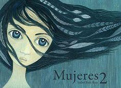 """Mujeres 2"" (Editorial Ilustropos) #MujeresDeLaHistoria Aragon, Conte, Powerful Women, Disney Characters, Fictional Characters, Aurora Sleeping Beauty, Disney Princess, Anime, Madrid 2016"