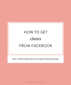 how to get clients from facebook groups | freelance | clients | entrepreneur | marketing