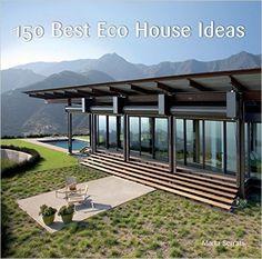 150 best eco house ideas marta serrats 9780061968792 amazoncom books - Eco Home Design