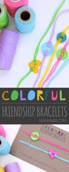 Tell a friend you love them just the way they are with these handmade colorful friendship bracelets with a simple button and thread. @mamamissblog