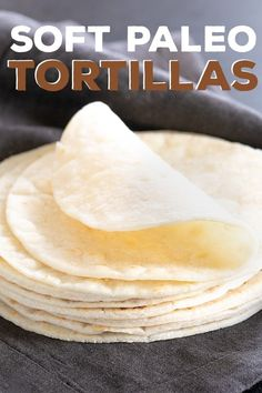 """Authentic Taste + Texture"""">These soft Paleo flour tortillas are soft, bendable and have a savory buttery taste that goes with everything. They even reheat perfectly after being refrigerated or frozen! Informations About Soft Paleo Flour Tortillas Paleo Dessert, Paleo Menu, Paleo Cookbook, Paleo Vegan, Comidas Paleo, Desayuno Paleo, Paleo Tortillas, Coconut Flour Tortillas, Cauliflower Tortillas"""