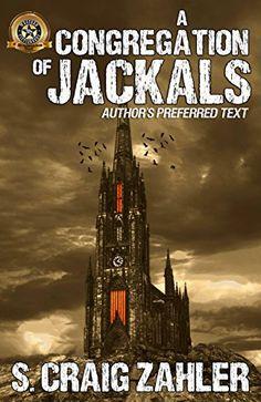 A Congregation of Jackals: Author's Preferred Text by S. ... https://www.amazon.com/dp/B01M4G7T96/ref=cm_sw_r_pi_dp_x_k8T.xb88B2MTA