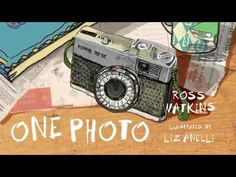 One Photo book trailer (a picture book by Ross Watkins & Liz Anelli) - YouTube