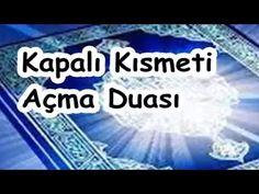 Kapalı Kısmeti Açma Duası - YouTube