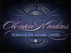 Olenka Krakus Artist Series