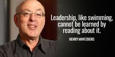 #SMM Leadership like swimming cannot be learned by reading about it. - Henry Mintzberg #quote http://pic.twitter.com/MU66LsL1Lz  Tim Fargo (alp   SMM_101 (@S_M_M_111) August 28 2016