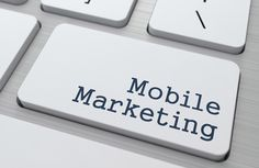 Mobile Marketing Goes Beyond Mobile Apps