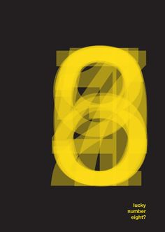 """Lucky Number Eight?)-Cover Book or Poster, Graphic Design by Mitchell Baitey (b. Typo Design, Graphic Design Typography, Graphic Design Illustration, Design Art, Typography Inspiration, Graphic Design Inspiration, Typographie Logo, Plakat Design, Typography Poster"