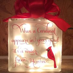 When a cardinal appears in your yard it's a visitor from Heaven Glass block memorial home decor memory blocks birthday anniversary Glass Block Crafts, Lighted Glass Blocks, Glass Cube, Glass Boxes, Glass Art, Memorial Gifts, Memorial Ideas, Holiday Crafts, Christmas Decorations