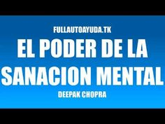 EL PODER DE LA SANACION MENTAL   DEEPAK CHOPRA