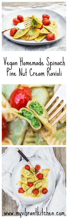 My Vibrant Kitchen | Homemade Vegan Spinach Pine Nut Cream Ravioli | http://myvibrantkitchen.com