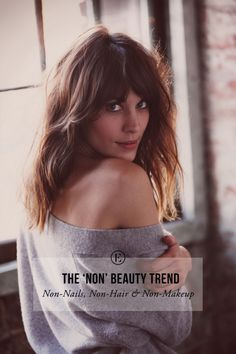 The 'Non' Beauty Trend: what it is and how to get the look #beauty #theeverygirl