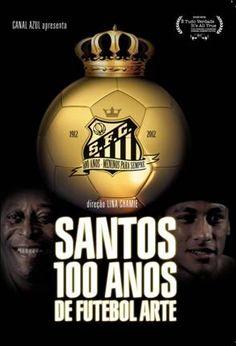 Santos, 100 anos de futebol arte.