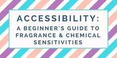Making spaces accessible scent-wise might sound strange, but fragrance and chemical sensitivities probably affect more people than you realize. Chronic Anemia, Chronic Pain, Chronic Illness, Endocrine Disruptors, Making Space, Interesting Reads, Things To Think About, Essential Oils, Fragrance