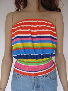 tube tops. My sister could tell you about these. LOL