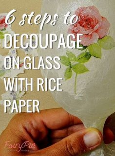 How To Decoupage On Glass With Rice Paper, Napkin, Glitter and Patina