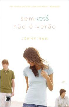Sem você não é verão - Jenny Han http://www.skoob.com.br/livro/241649