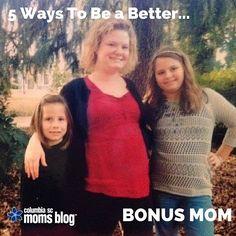 5 Ways To Be a Better Bonus Mom | Columbia SC Moms Blog
