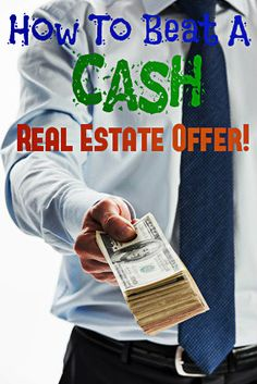 How to Beat Cash #RealEstate Offer: http://www.maxrealestateexposure.com/how-to-beat-a-cash-real-estate-offer/