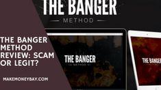 The Banger Method Review: Scam Or Legit