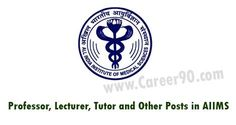 Professor, Lecturer, Tutor and Other Posts in AIIMS http://goo.gl/hZM6gj  #Privatejobs #jobsearch #jobnotification