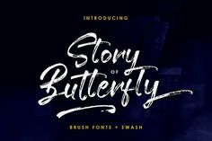 Story of Butterfly + Swash by Apon Bahrainy on @creativemarket