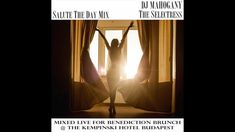 Wake Up Morning Music - Salute The Day - Live Mix by DJ Mahogany - YouTube