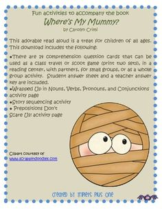 Fun Activities to accompany the book Where's My Mummy? by Carolyn Crimi Library Lesson Plans, Library Lessons, Classroom Inspiration, Classroom Ideas, Tools For Teaching, Reading Centers, Halloween Activities, Group Activities