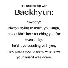 In a relationship with exo baekhyun ♥ These do not belong to me! found these on the internet and thought I would share them with you! I will upload the rest of them right now! These are so adorable! :-)