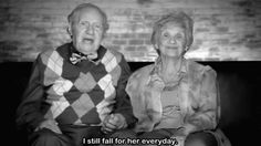 """I still fall for her everyday."""