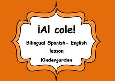 ¡Al cole! Bilingual lesson