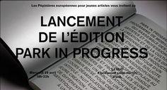 29 / Abril / 2015 : Publicación. Park in Progress 2010-2014 (París, Francia)