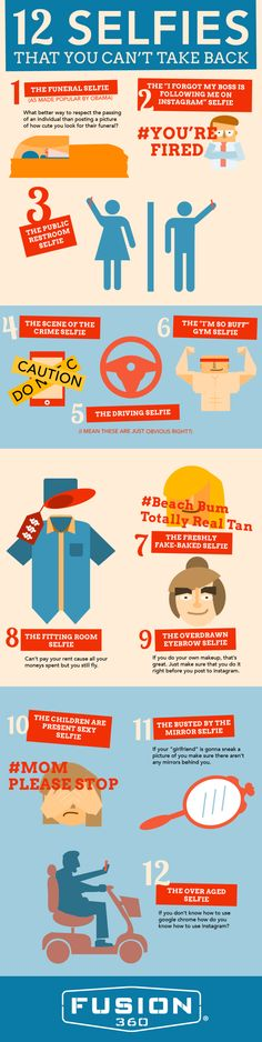 12 selfies that you can´t take back | #Infographic repinned by @Piktochart | Create yours at www.piktochart.com