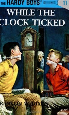 While the Clock Ticked (Hardy Boys, Book 11) by Franklin W. Dixon. $7.99. Author: Franklin W. Dixon. 171 pages. Publisher: Grosset & Dunlap; First Edition edition (January 1, 1932). Reading level: Ages 8 and up