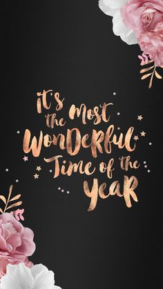 its the most wonderful time of the year wallpaper for iphone smartphones rose gold