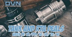 This weeks sub-ohm tank and RTA deals are looking pretty solid!  Vaporesso Estoc Tank - $15.55+FS or $16.29+FS [PRESALES] Augvpe Boreas 25mm - $20.99+FS TFV8 Baby Tank RBA Section - $9.46+FS [Presale] $9.99+FS [In Stock] OBS Engine - $18.99 WOTOFO Serpent Mini - $16.97 Sense Herakles RTA - $16.12 Joyetech Ultimo - $19.00 YouDe Goblin Mini v3 - $20.99+FS Tf GT 3 - $14.59+FS SMOK TFV8 [NEW COLORS] $31.99+FS or $37.99+FS & more will be added each day! Bookmark DVN!