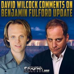 """Stillness in the Storm : David Wilcock Comments on Benjamin Fulford Update - August 3rd 2015: Divine Cosmos Still Down, David's Take On The """"Corey Is A Shill"""" Reactions"""