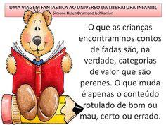 Simone Helen Drumond : 31 FRASES PARA O MURAL DA LITERATURA INFANTIL