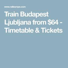 Train Budapest Ljubljana from $64 - Timetable & Tickets