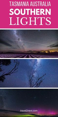 Like the Northern Lights, the Southern Lights are a stunning natural phenomenon seen in the Southern Hemisphere. Here are the best places to see the Southern Lights in Tasmania. #southernlights #tasmania #discovertasmania #travel #australia #northernlights #aurora #auroraborealis #sky #stars