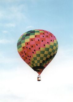 Watermelon Hot Air Balloon - if only I could have a ride in this!